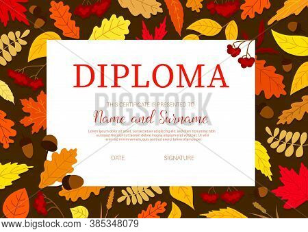 School Diploma With Autumn Leaves, Vector Certificate With Colorful Cartoon Foliage Of Maple, Oak Or