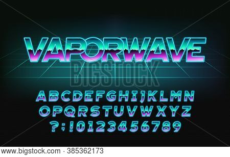 Vaporwave Alphabet Font. Retro Letters, Numbers And Symbols In 80s Style. Retro-futuristic Vector Ty