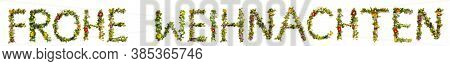 Flower And Blossom Letter Building Word Frohe Weihnachten Means Merry Chirstmas