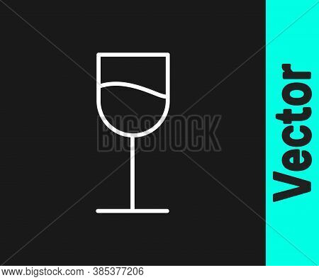 White Line Wine Glass Icon Isolated On Black Background. Wineglass Sign. Vector Illustration