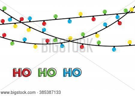 Christmas Lights Bulbs Isolated On White. Ho Ho Ho