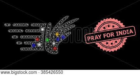 Glare Mesh Network Hand With Flash Nodes, And Pray For India Corroded Rosette Seal Imitation. Illumi