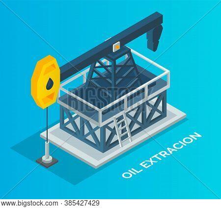 Oil Industry, Working Pump Jack. Isometric Industrial Equipment. Oil Extraction. Industrial Crude Pe