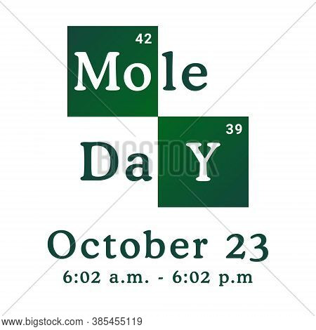 Mole Day Vector Illustration. Holiday Celebrated Among Chemists And Chemistry Enthusiasts On October