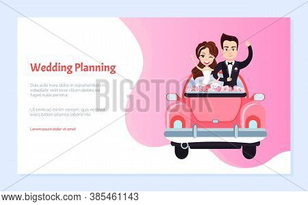 Wedding Planning, Happy Couple Characters Standing In Holiday Car With Flowers, Groom Embracing Brid