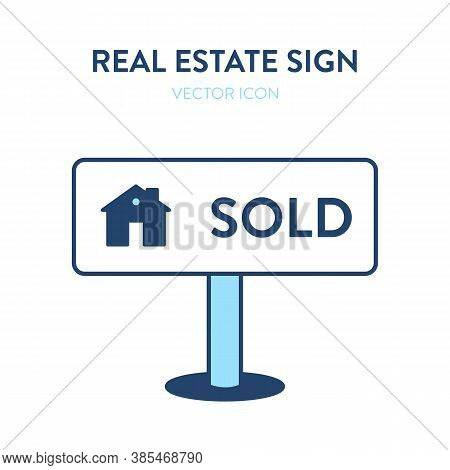 Sold House Sign Icon. Vector Illustration Of A House Selling Signage With A Small Home Image And Tex