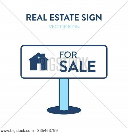 House For Sale Sign Icon. Vector Illustration Of A House Selling Signage With A Small Home Image And