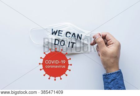 We Can Do It On Coronavirus,covid-19 Outbreak Around The World .body Health Care.medical Equipment.d