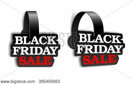 Black Realistic Advertising Wobblers For Black Friday Super Sale