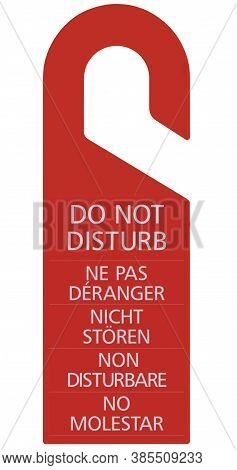 Red Do Not Disturb Door Handle Cardboard Tag, Vertical Isolated Hanger Sign Macro Closeup, English, French, German, Italian, Spanish Text, Large Detailed EN, FR, DE, IT, ES Warning Request Label Concept