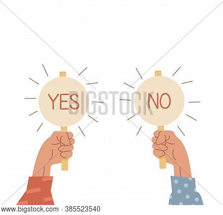 Two Raised Up Arms Holding Signs With Yes And No Caption. Choice Concept. Vote Icons. Businessman Ha