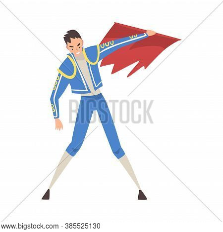 Bullfighter, Toreador Character Dressed In Costume Waving Red Cape, Spanish Corrida Traditional Perf