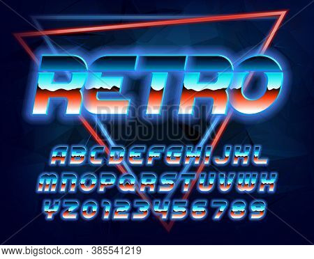 Retro Alphabet Font. Shining Letters, Numbers And Symbols In 80s Style. Retro-futuristic Vector Type