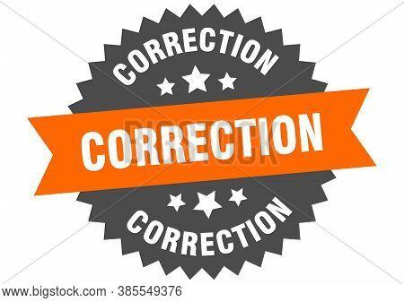 Correction Round Isolated Ribbon Label. Correction Sign