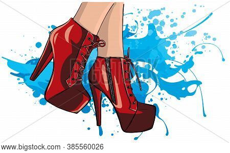 Vector Girls In High Heels. Fashion Illustration. Female Legs In Shoes. Cute Design.