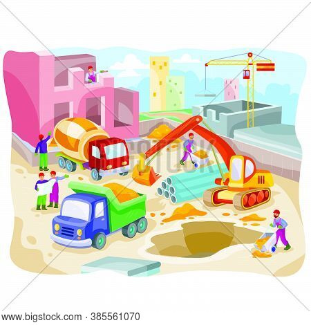 Illustration Of A Large Construction Site With Construction Equipment, People And An Atmosphere Of B