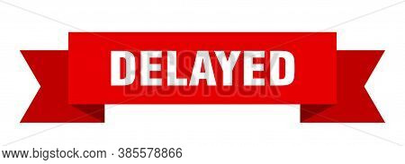 Delayed Ribbon. Delayed Isolated Band Sign. Banner
