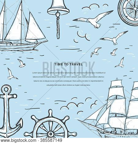 Marine Sketch Hand Drawn Vector Template With  Sailboat, Seagulls, Anchor, Yacht, Compass, Bell, Ste