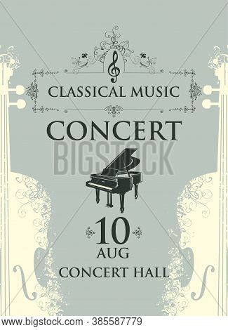 Poster For A Concert Of Classical Music In Vintage Style. Vector Advertising Placard, Banner, Flyer,