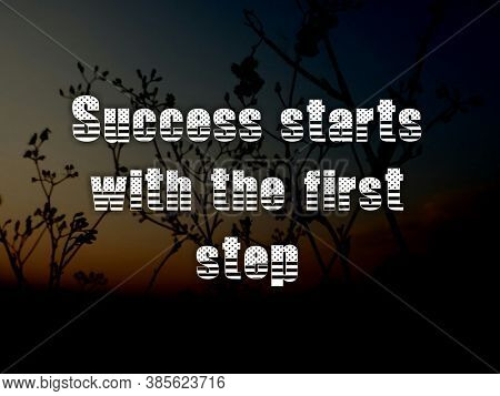 Inspirational Quotes, Motivational Quotes And Sayings About Life, Positive, Uplifting Empower, Succe