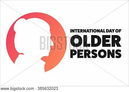 International Day Of Older Persons. October 1. Holiday Concept. Template For Background, Banner, Car