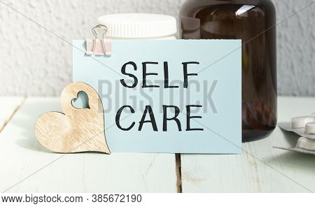Handwriting Announcement Text Showing Self Care. Business Concept For Taking Caring For Own Health W