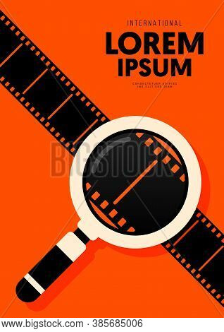 Movie And Film Poster Design Template Background With Magnifying Glass And Filmstrip. Can Be Used Fo