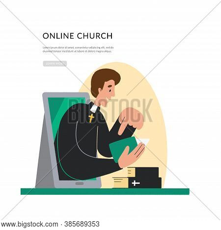 Concept Church And Liturgy Online. The Pastor Conducts Church Services Online. Internet Church, Land