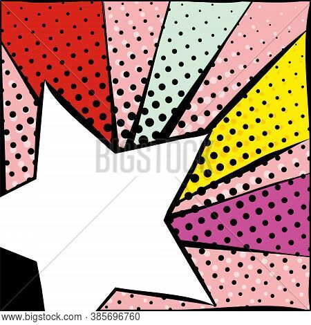 Bright Frame With Star In Pop Art Style. Diverging Multi-colored Rays Of Red, Yellow, Turquoise, Pur