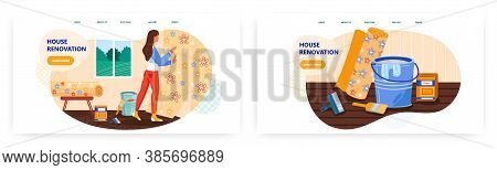 Woman Repair Room And Putting New Wallpapers At Home. House Renovation Concept Illustration. Vector