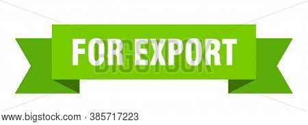 For Export Ribbon. For Export Isolated Band Sign. Banner