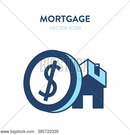 Mortgage Icon. Vector Illustration Of A House Building And A Big Dollar Coin. Represents A Concept O
