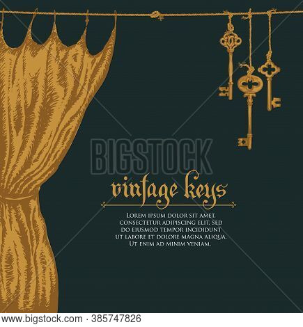 Banner With Vintage Keys, Curtain, Inscription And Place For Text On A Black Background. Vector Illu