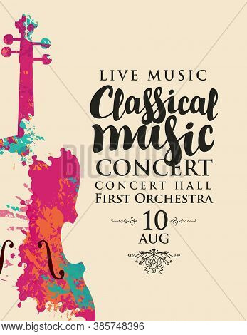 Poster Of A Classical Music Concert. Vector Banner, Flyer, Invitation, Ticket Or Advertising Banner