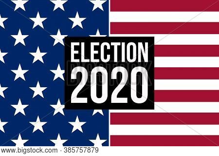 Us Election 2020. Vote For The New President Of United States Of America.