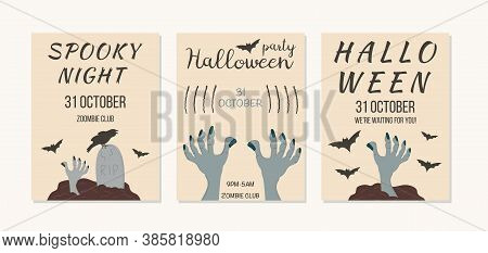 Set Of Invitation, Poster, Template, Flyer For Halloween Event. Zombie Hand Popping Up From Graveyar
