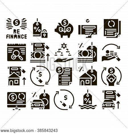Refinance Financial Glyph Set Vector. Mortgage And Credit Car, Debt Obligation And Property, Money C