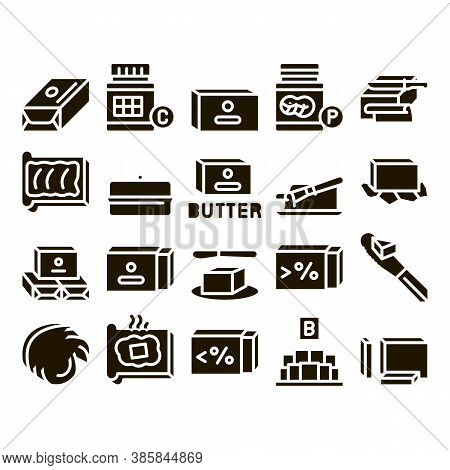 Butter Or Margarine Glyph Set Vector. Butter On Piece Of Bread And Knife, Sliced And Cut, In Package