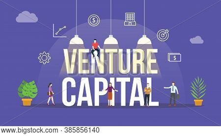 Venture Capital Vc Concept With People And Big Text Word And Related Icon Flat