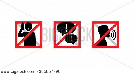 No Phone Talking, Silence Please, Keep Quiet - Square Form Prohibition Vector Sign In Three Variatio