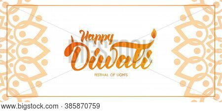 Happy Diwali. Greeting Banner Wit Hand Lettering, Indian Ornament And Lamp With Flame On White Backg