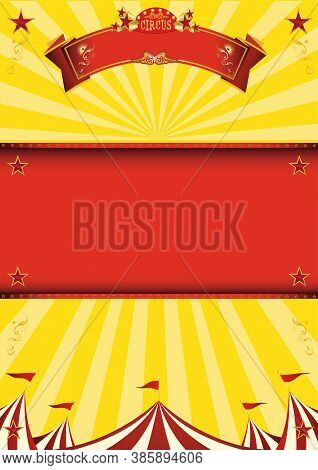 A Yellow Circus Background For A Poster With A Red Frame For Your Message !