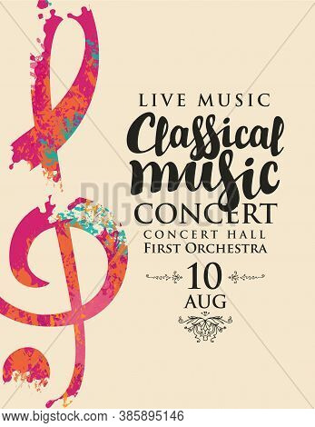 Poster For A Live Classical Music Concert. Vector Banner, Flyer, Invitation, Ticket Or Advertising B