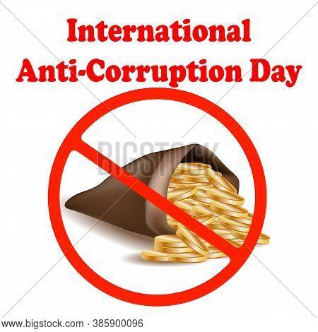 International Anti-corruption Day Icon, Logo, Symbol, Sign. Isolated On White Background. Anti Corru