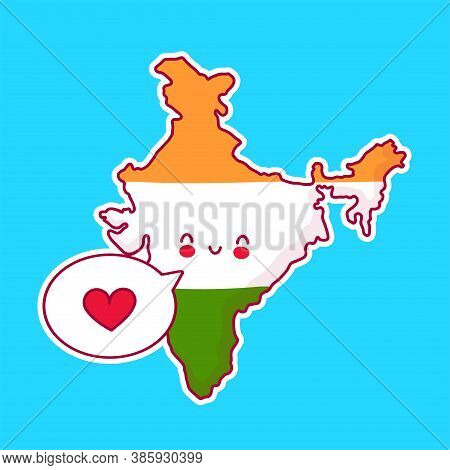 Cute Happy And Sad Funny India Map And Flag Character With Heart In Speech Bubble. Vector Flat Line