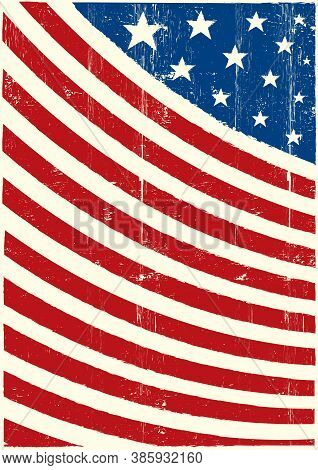 An American Flag Background With A Grunge Texture For Your