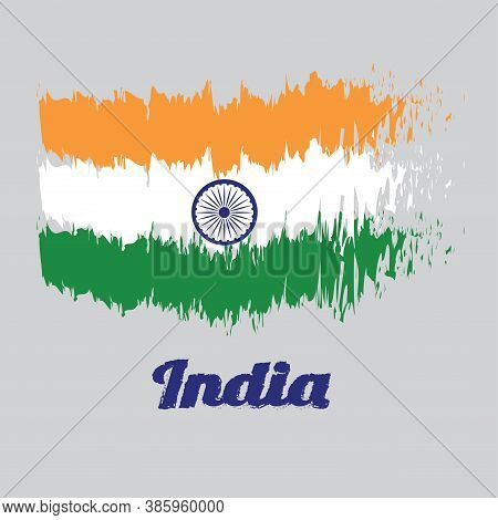 Brush Style Color Flag Of India Flag, Tricolor Of India Saffron, Orange White And Green With The Ash