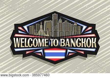 Vector Logo For Bangkok, Black Decorative Badge With Outline Illustration Of Modern Bangkok City Sca