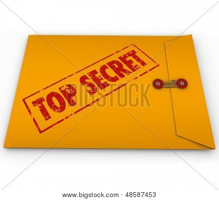 A yellow envelope with the stamped words Top Secret to illustrate that an important, confidential and classified document is inside