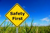 safety first sign and copyspace for text message poster